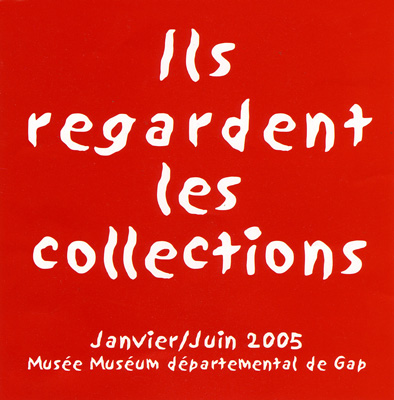 Exposition - Ils regardent les collections